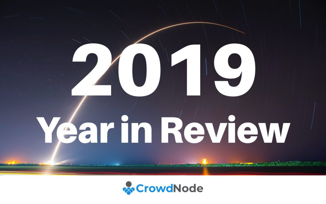A CrowdNode perspective on 2019